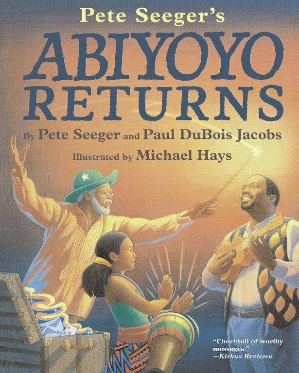 Abiyoyo Returns By Seeger, Pete/ Jacobs, Paul Dubois/ Hays, Michael (ILT)