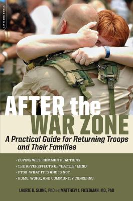 After the War Zone By Slone, Laurie B., Ph.D./ Friedman, Matthew J.